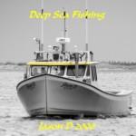 Jason D 2000 of Barry Doucette's Deep Sea Fishing - PEI Deep Sea Fishing